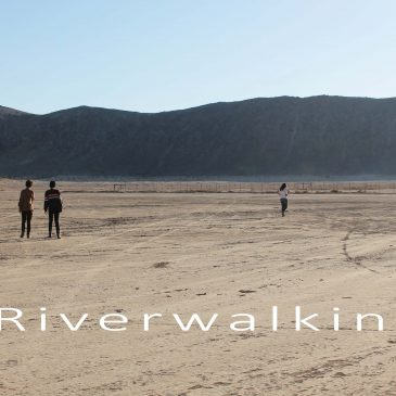 Riverwalking – Introduction