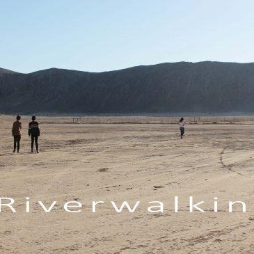 Riverwalking – Introduction
