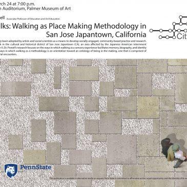 StoryWalks: Walking as Place Making Methodology in San Jose Japantown, California