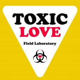 Toxic Love / Making-with-Windermere Basin